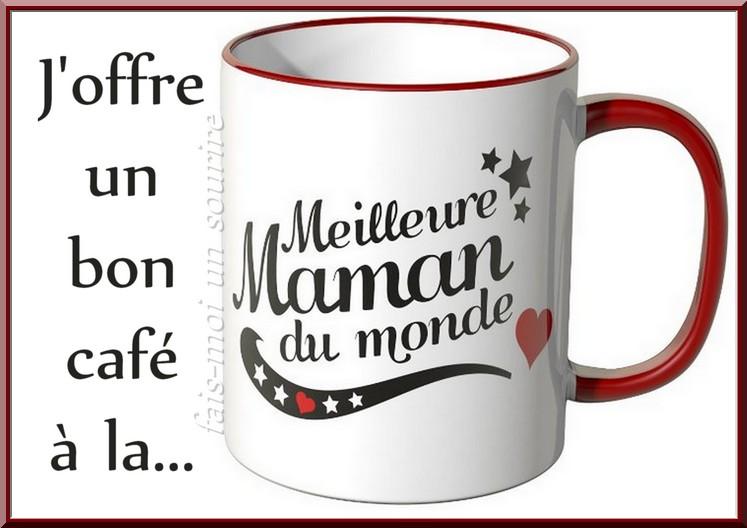 J'offre un bon café à la... Meilleure Maman du monde