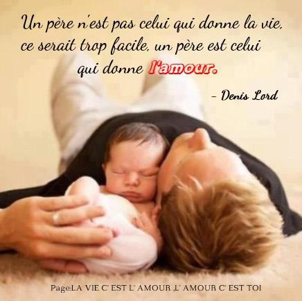 Un père n'est pas celui qui donne la...