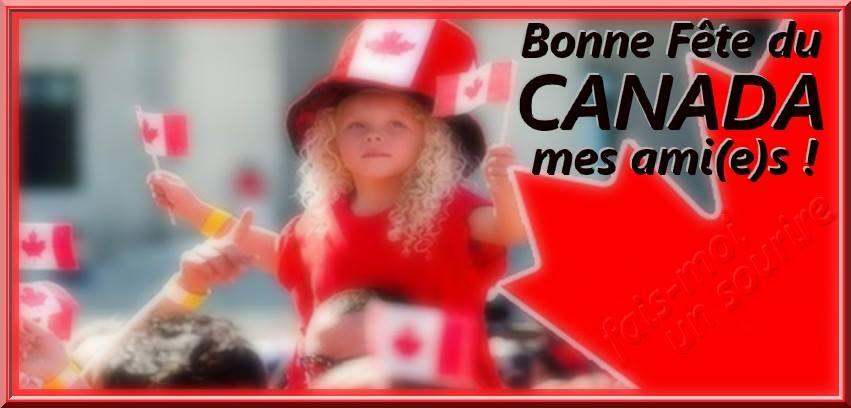 Bonne Fête du Canada mes ami(e)s !
