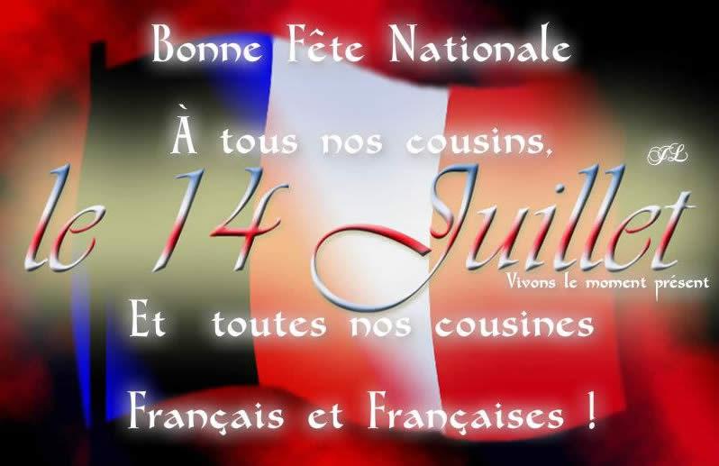 Bonne Fête Nationale à tous nos cousins