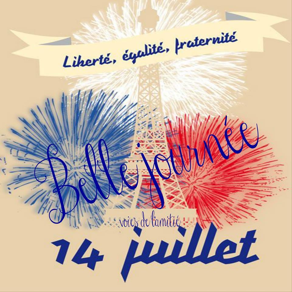 Liberté, égalité, fraternité. Belle journée 14 juillet