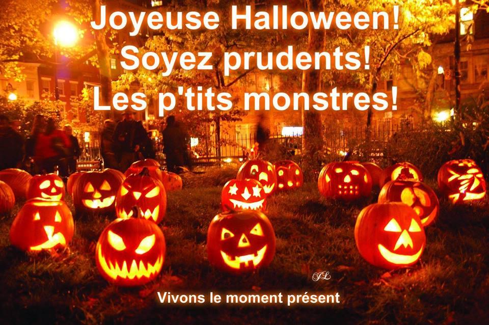 Joyeuse Halloween! Soyez prudents! Les p'tits monstres!