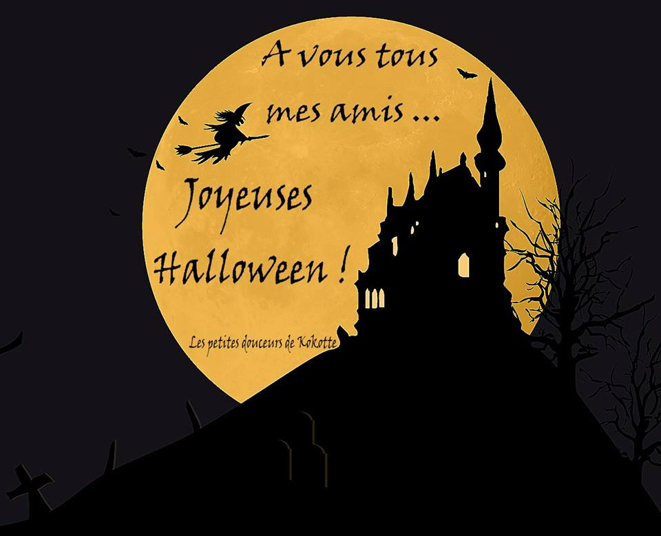 À vous tous mes amis... Joyeuses Halloween !