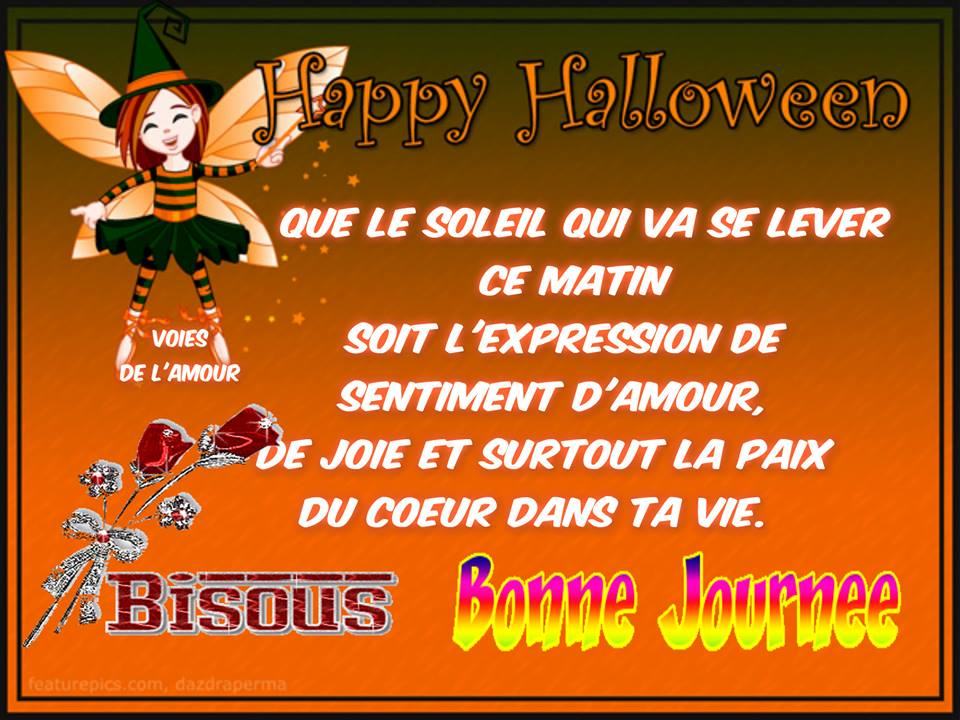 Happy Halloween, Bonne journée