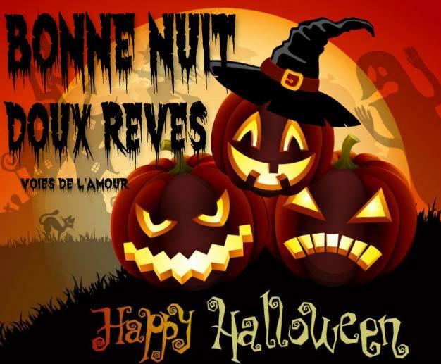 Bonne Nuit, Doux Rêves, Happy Halloween