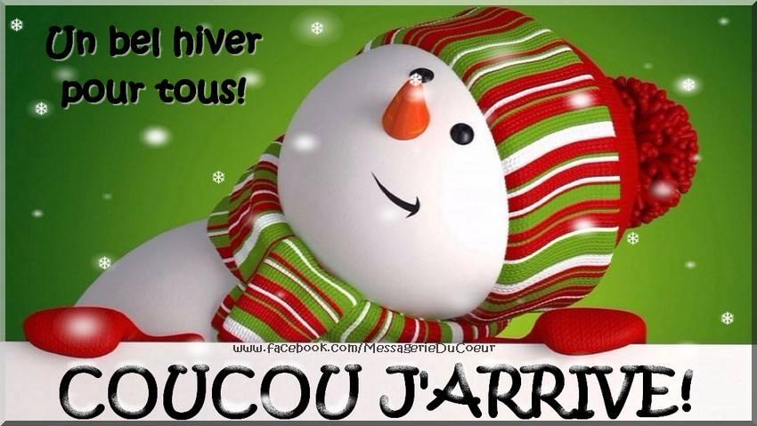 Coucou J'arrive ! Un bel hiver pour tous !