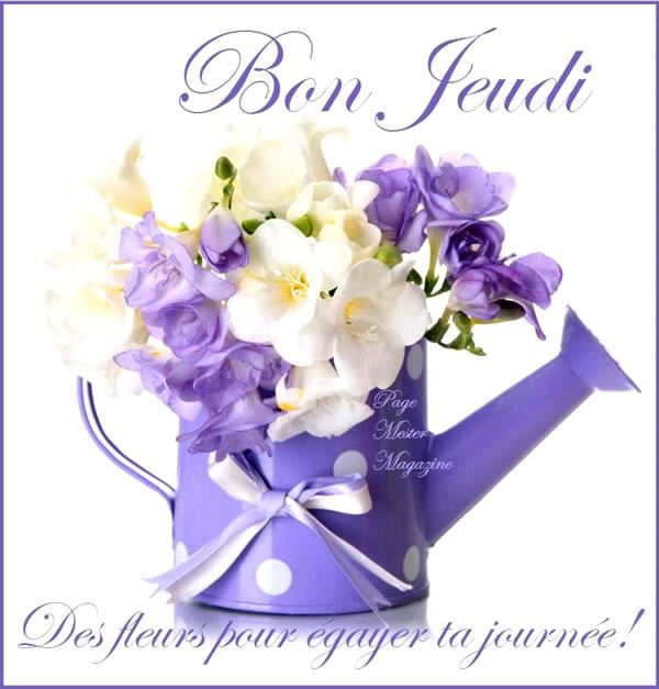 Bon Jeudi, des fleurs pour égayer ta journée!