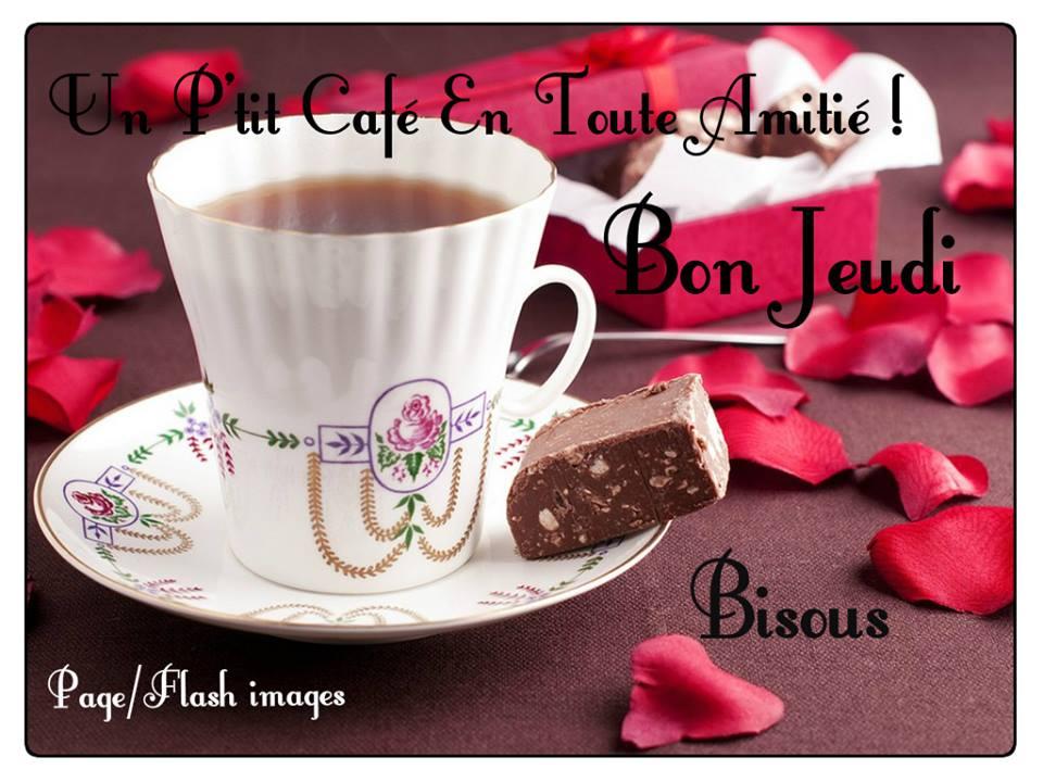 Un p'tit café en toute amitié ! Bon jeudi, bisous