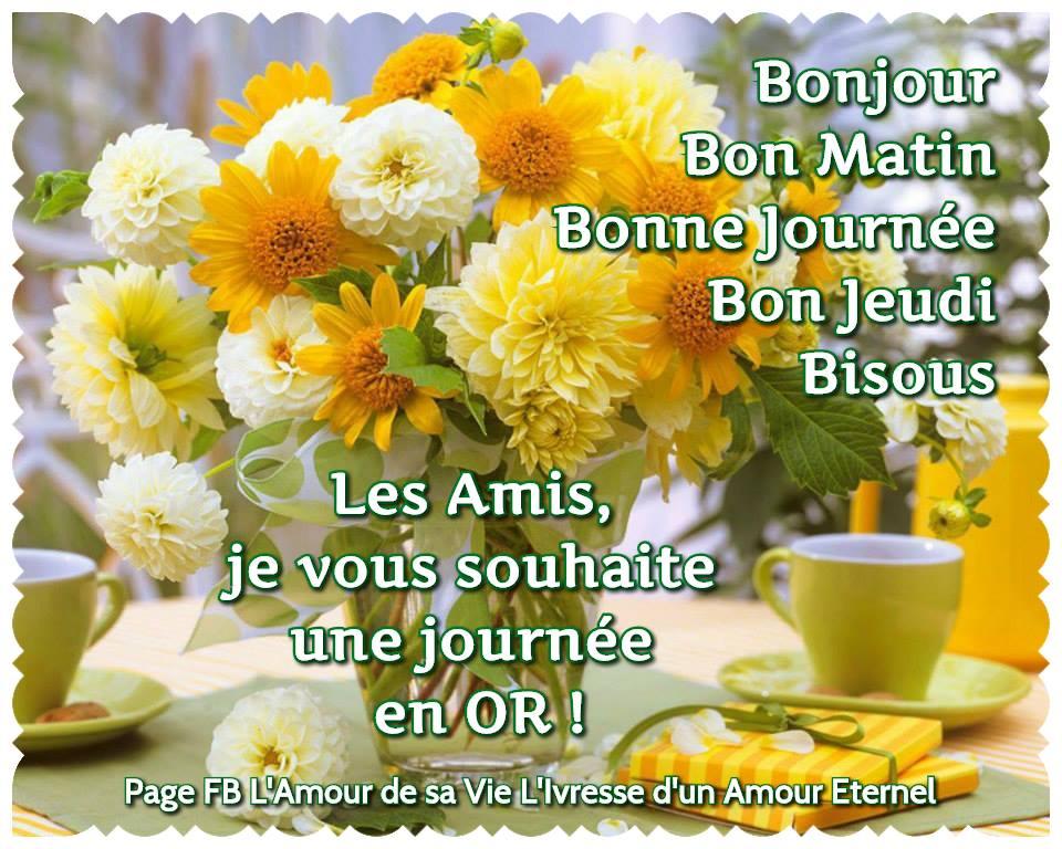 Bonjour, Bon Matin, Bonne Journée, Bon Jeudi