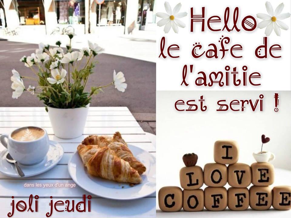 Hello, le café de l'amitié est servi !...