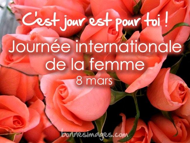 C'est jour est pout toi! Journée internationale de la femme, 8 mars