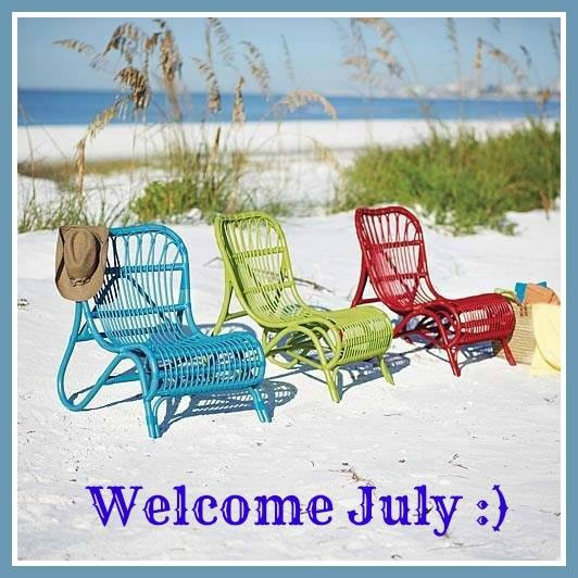 Welcome July :)