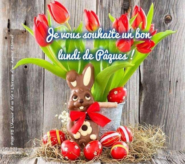 Je vous souhaite un bon lundi de Pâques...