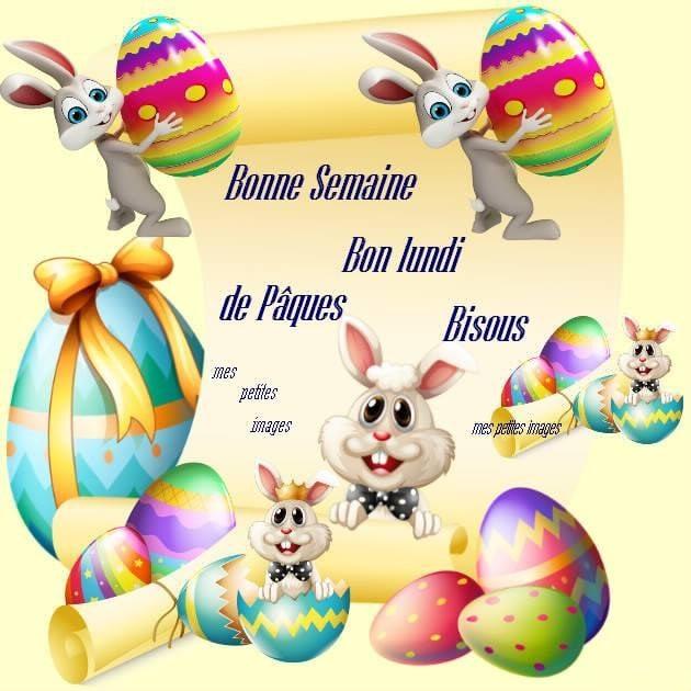 Bonne Semaine, Bon lundi de Pâques...