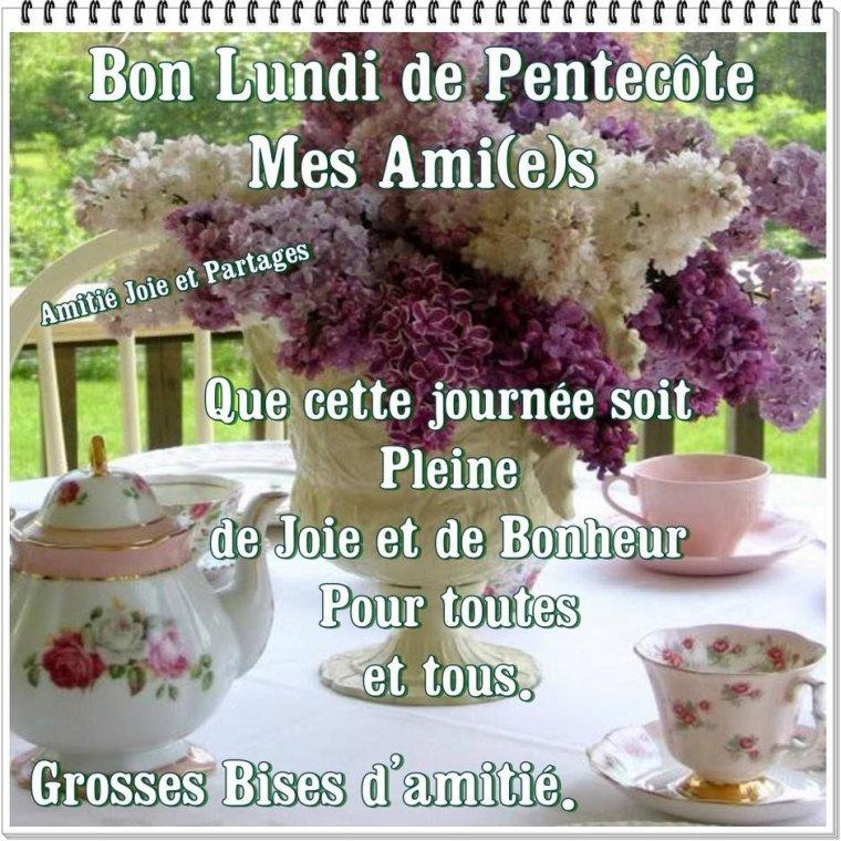 Bon Lundi de Pentecôte Mes Ami(e)s