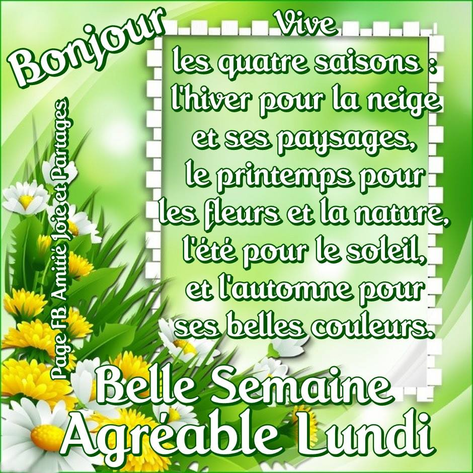 Bonjour, Belle Semaine, Agréable Lundi