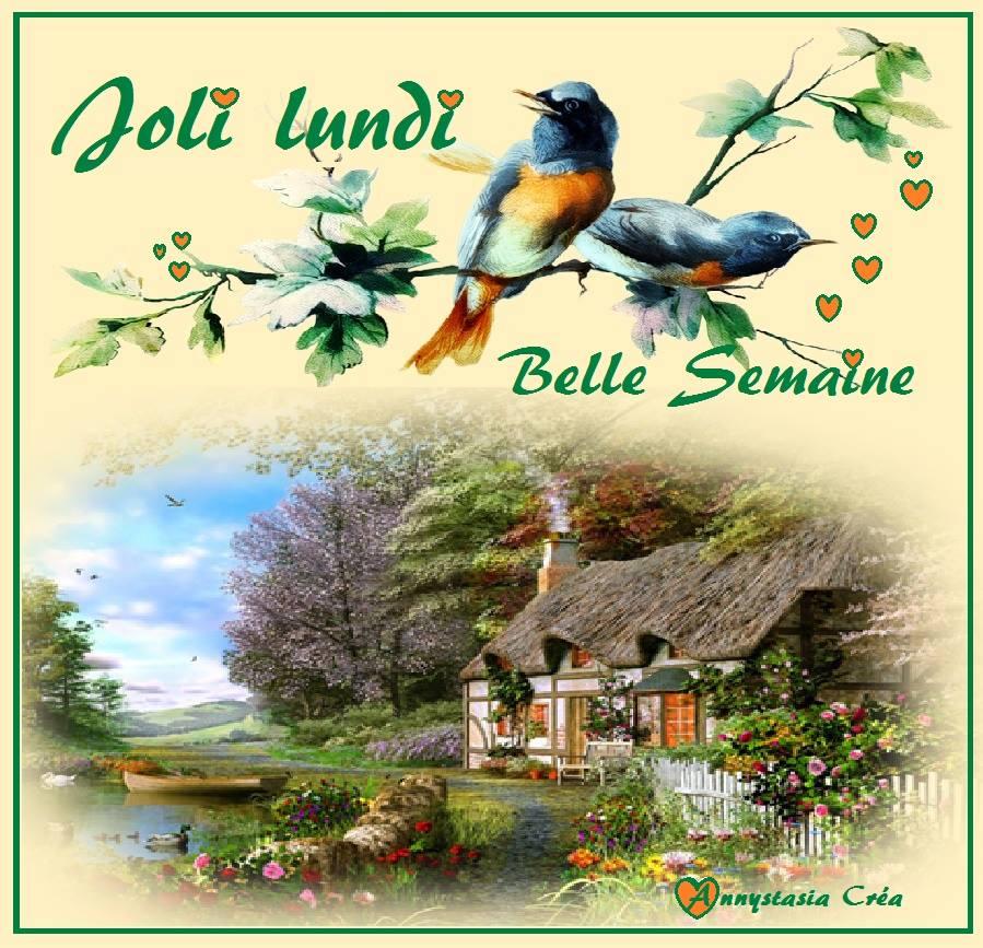 Joli Lundi, Belle Semaine