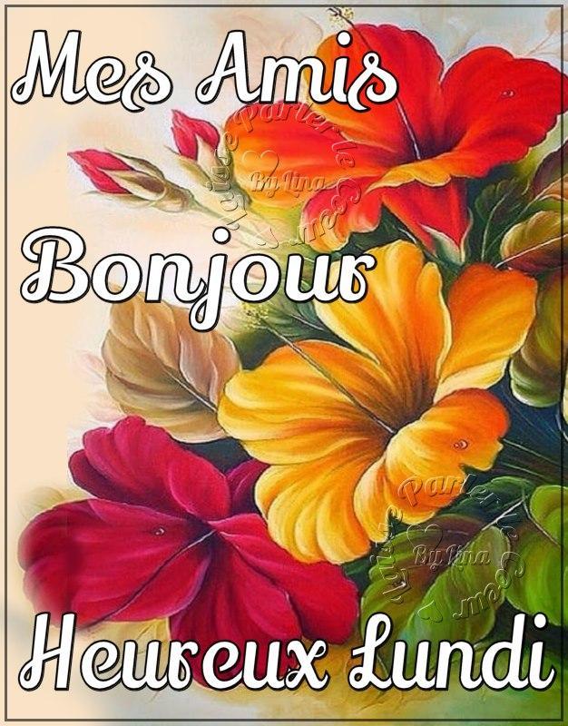 Mes Amis Bonjour Heureux Lundi