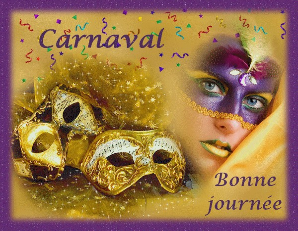 Carnaval! Bonne journée