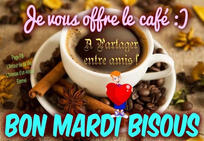 Je vous offre le café :) À partager entre amis! Bon mardi, bisous