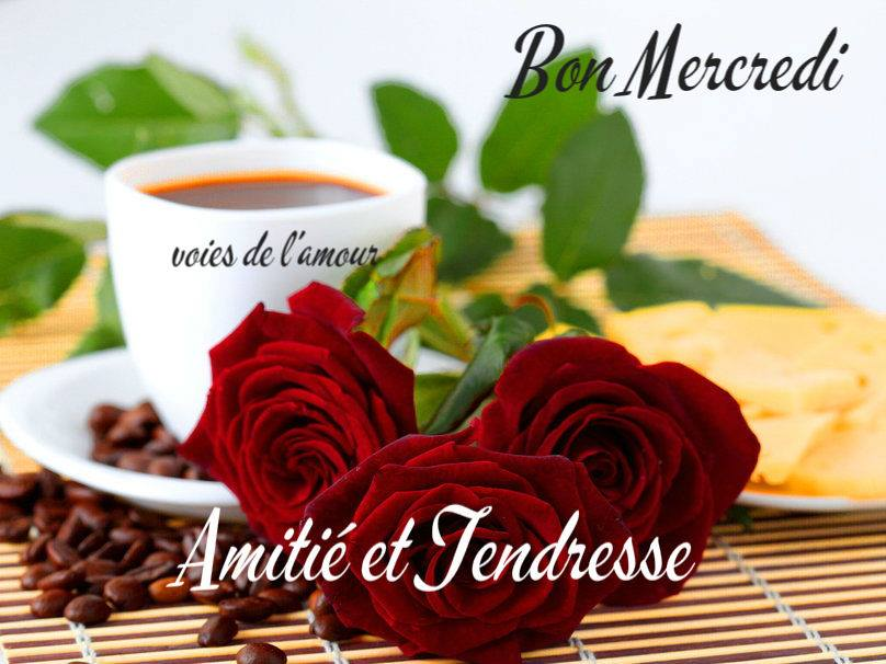 Bon mercredi, amitié et tendresse