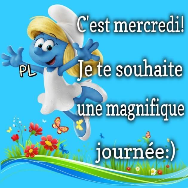 C'est mercredi! Je te souhaite une magnifique journée :)