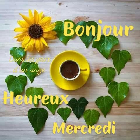 Bonjour, Heureux Mercredi