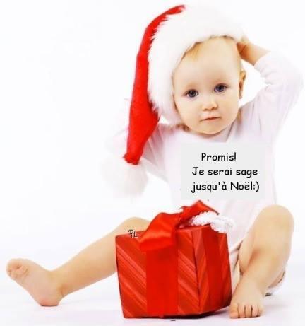 Promis! Je serai sage jusqu'a Noël :)