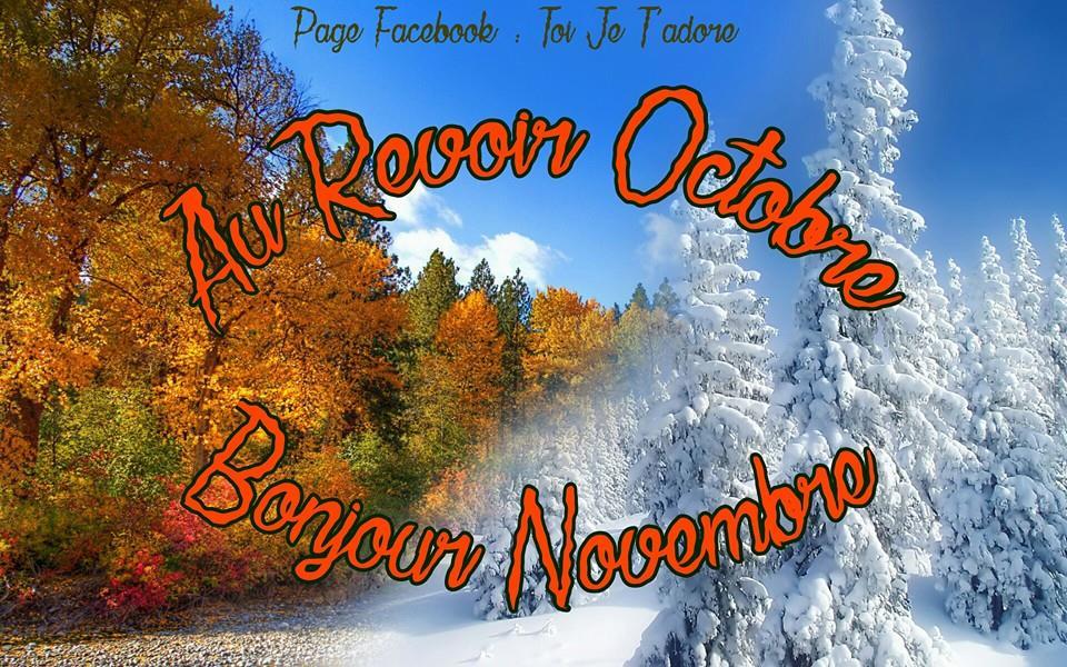 Au Revoir Octobre, Bonjour Novembre