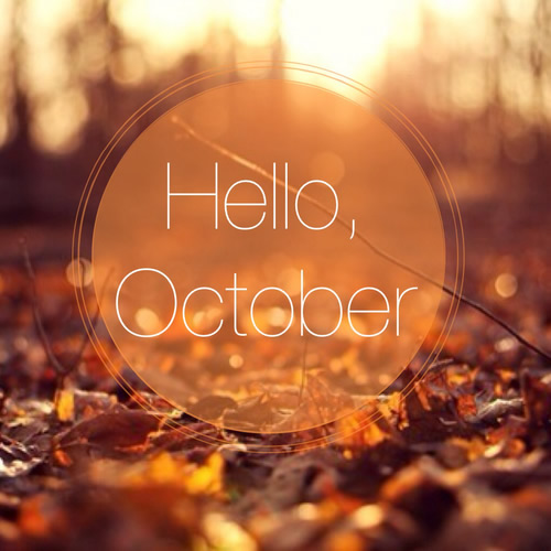 Hello, october