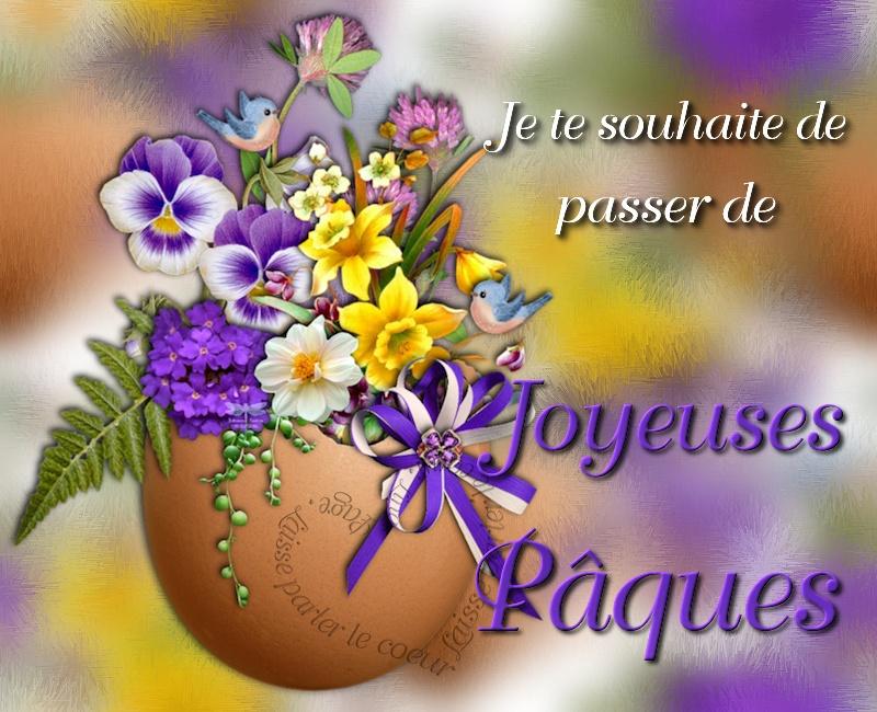 Je te souhaite de passer de Joyeuses Pâques