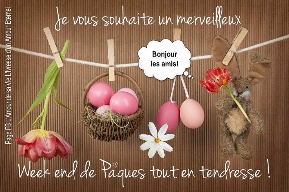 Je vous souhaite un merveilleux week end de pâques