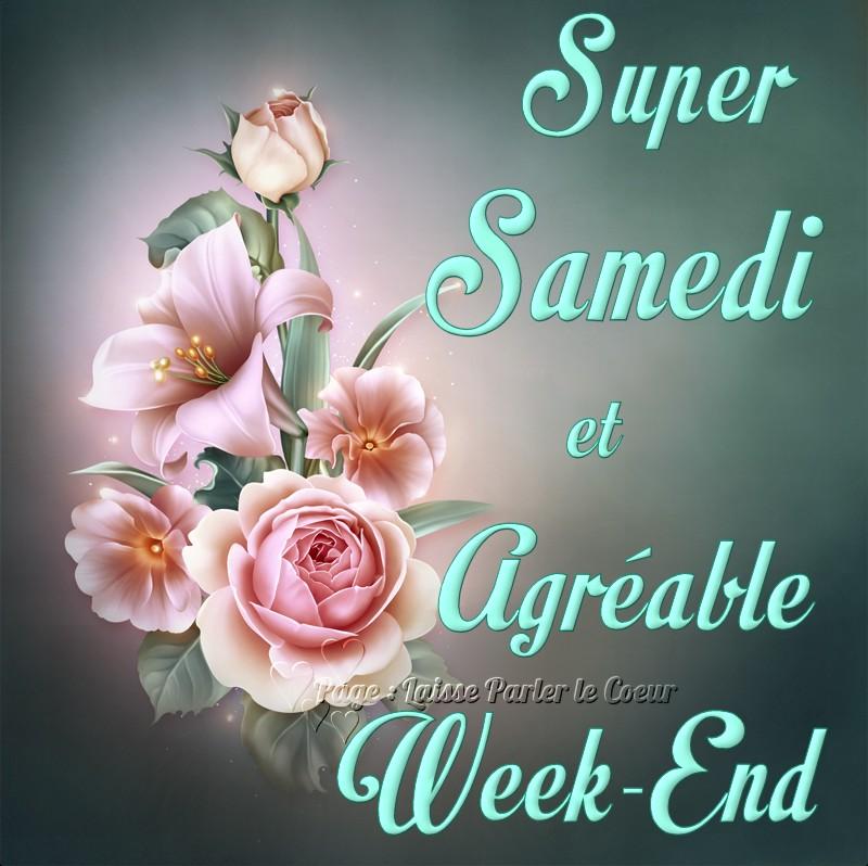 Super samedi et agréable week-end