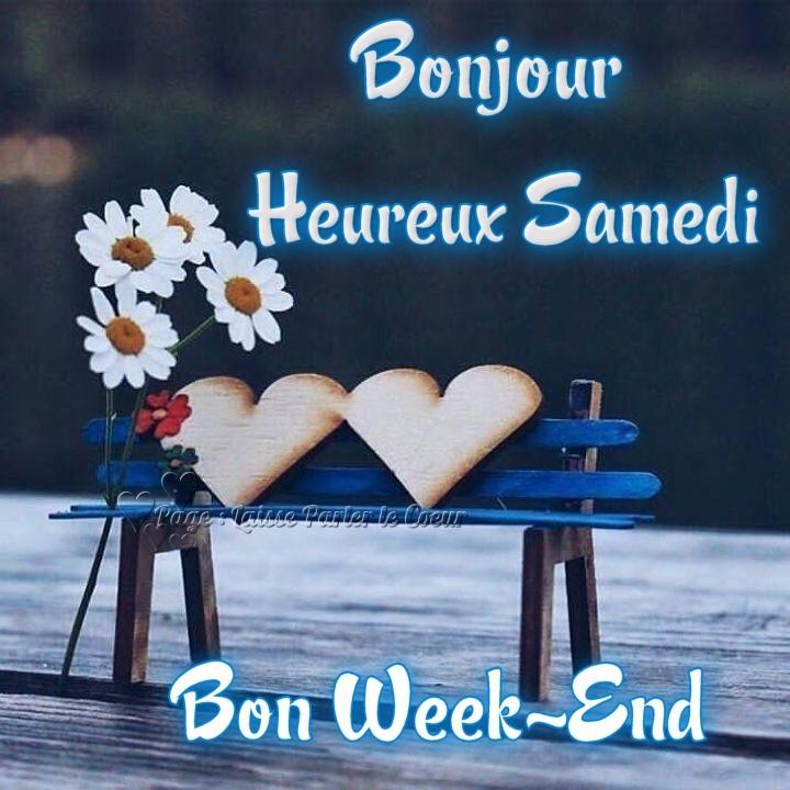 Bonjour, Heureux Samedi, Bon Week-End