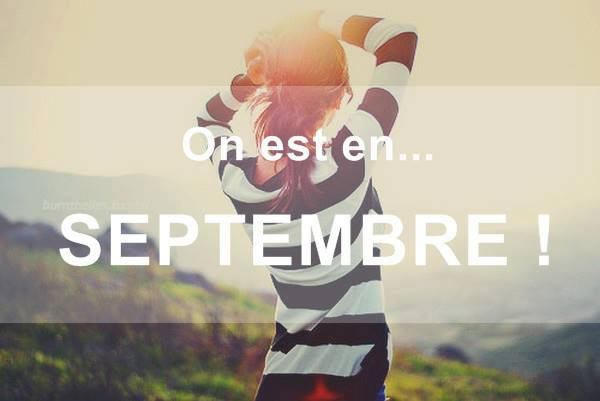 On est en... Septembre!