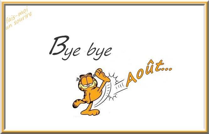 Bye bye Août...
