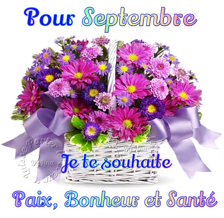 Pour Septembre Je te souhaite Paix...