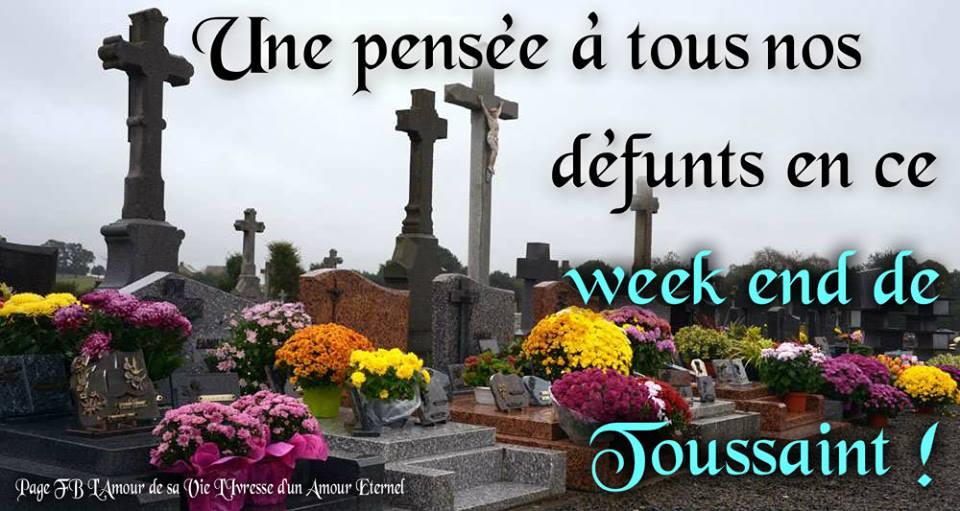Une pensée à tous nos défunts en ce week end de Toussaint !