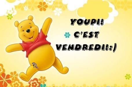 Youpi! C'est Vendredi! :)