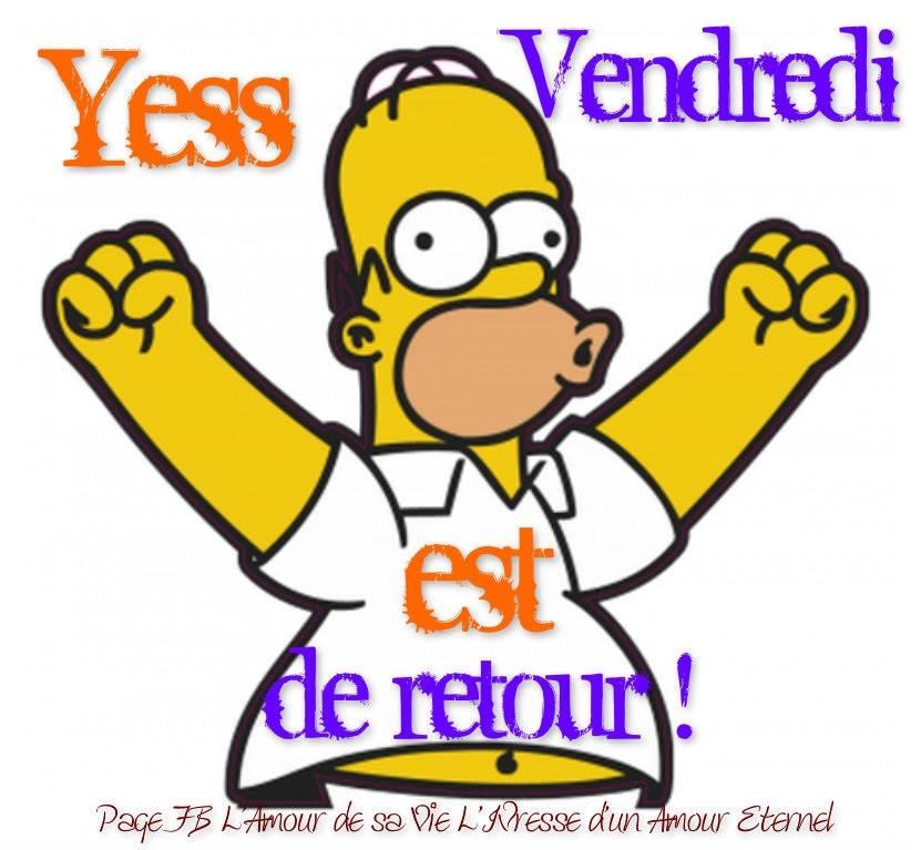 Yess Vendredi est de retour !