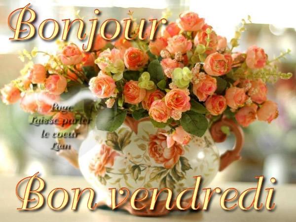 Bien-aimé Bonjour, Bon vendredi image #5363 - BonnesImages SL82