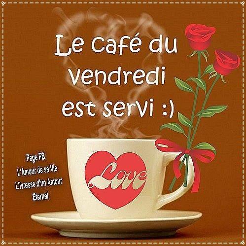Le café du vendredi est servi :)