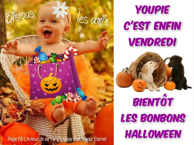 Youpie c'est enfin Vendredi, Bientôt les bonbons Halloween